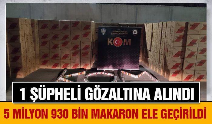 Gaziantep'te 5 milyon 930 bin makaron ele geçirildi