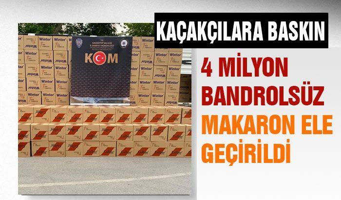 Gaziantep'te tırda 4 milyon bandrolsüz makaron ele geçirildi