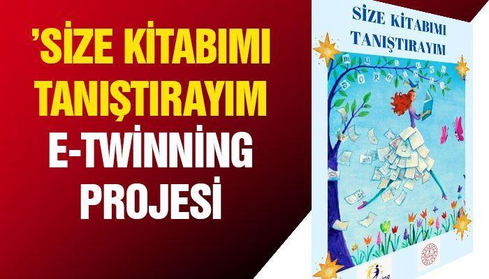 'Size kitabımı tanıştırayım e-twinning projesi