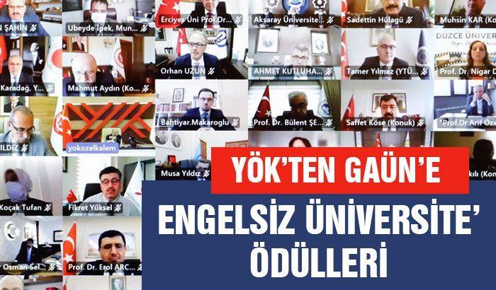 YÖK'ten GAÜN'e 'Engelsiz üniversite' ödülleri