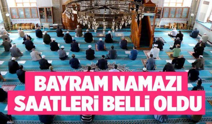 Ramazan Bayramı namazı saatleri belli oldu il il namaz bayram namazı vakitleri