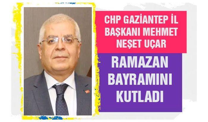 CHP İl Başkanı Uçar'dan bayram mesajı