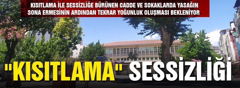 """Gaziantep'in en kalabalık noktalarında """"kısıtlama"""" sessizliği"""