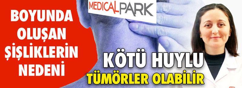 Boyunda oluşan şişliklerin nedeni kötü huylu tümörler olabilir