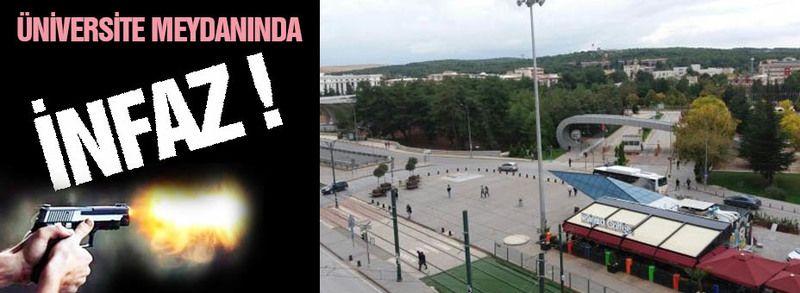 Üniversite Meydanı'nda infaz!