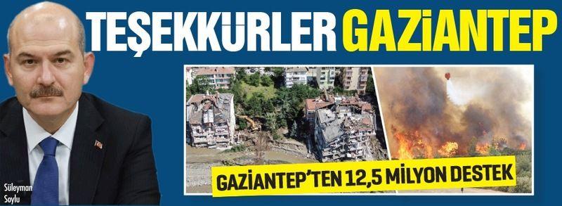Süleyman Soylu: Teşekkürler Gaziantep