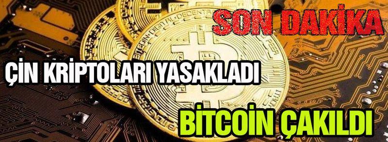 Çin kripto paraları yasakladı, Bitcoin çakıldı