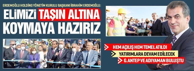 ''ELİMİZİ TAŞIN ALTINA KOYMAYA HAZIRIZ''