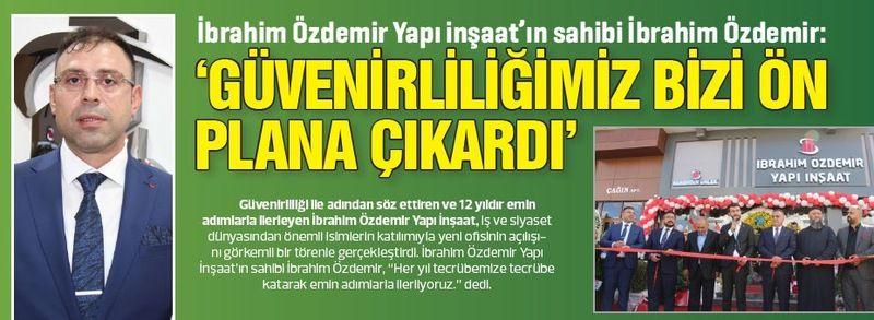 'GÜVENİRLİLİĞİMİZ BİZİ ÖN PLANA ÇIKARDI''