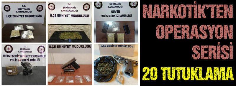 Norkotik seriye bağladı, 20 tutuklama