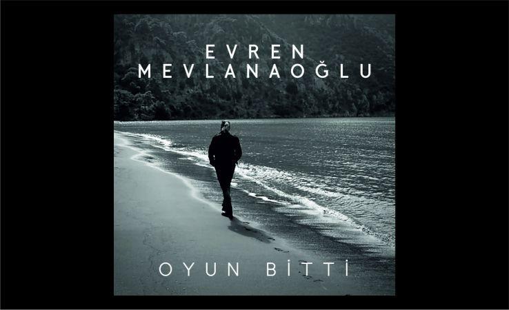 """Evren Mevlanaoğlu """" Oyun Bitti"""" müzikseverler ile buluştu"""