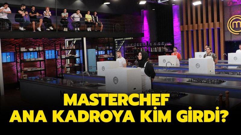 MasterChef'te Final Turu Heyecanı Başladı! Ana Kadroya Giren İsim Belli Oldu