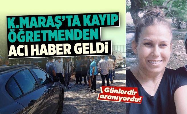Kahramanmaraş'ta Kaybolan Öğretmenin Cesedi Ormanlık Alandan Çıktı!