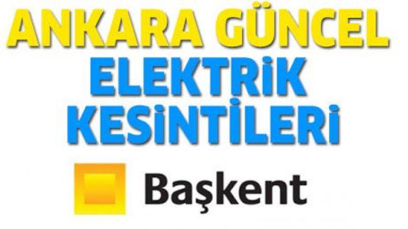 Ankara elektrik kesintisi yaşayacak ilçeler! 12 Eylül 2021