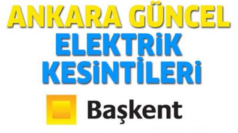 Ankara elektrik kesintisi yaşayacak ilçeler! 13 Eylül 2021