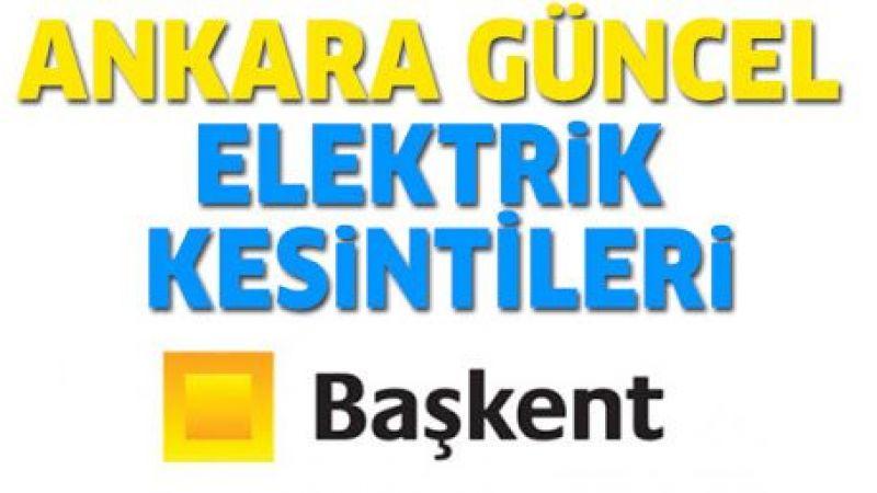 Ankara elektrik kesintisi yaşayacak ilçeler! 14 Eylül 2021