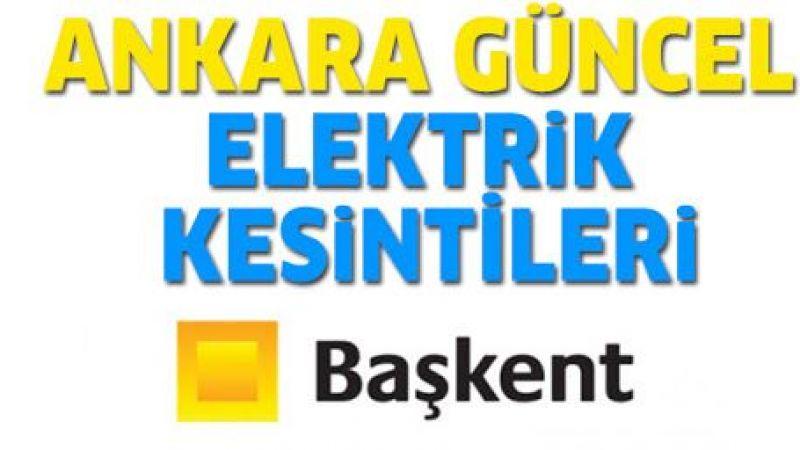 Ankara elektrik kesintisi yaşayacak ilçeler! 15 Eylül 2021