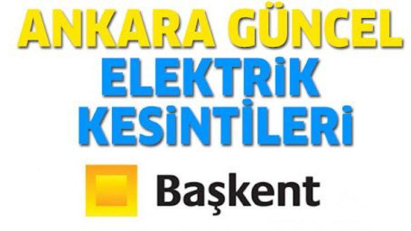 Ankara Güncel Elektrik Kesintisi Yaşayacak İlçeler! 24 Eylül 2021 Cuma !