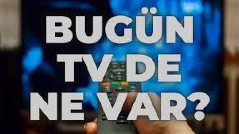 9 Ekim Cumartesi TV'de Ne Var? TV Yayın Akışı: Atv, Kanal D, Show Tv, Star Tv, FOX Tv, TV8, TRT1 ve Kanal 7 Yayın Akışı!