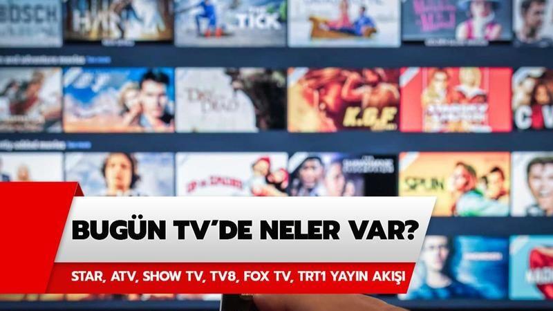 Bugün TV'de Ne Var? TV Yayın Akışı: Atv, Kanal D, Show Tv, Star Tv, FOX Tv, TV8, TRT1 ve Kanal 7 Yayın Akışı! 10 Ekim 2021 Pazar