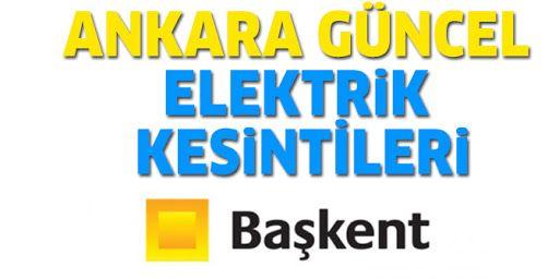 Ankara'da Elektrik Kesintisi Yaşayacak İlçeler! 15  Ekim 2021 Cuma