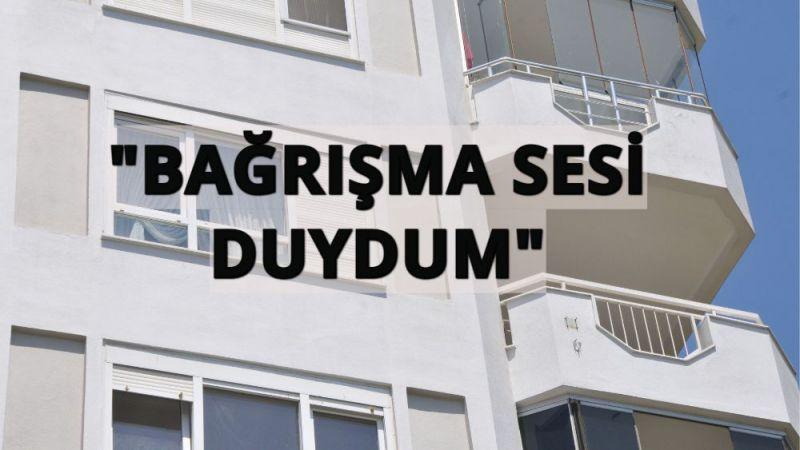 Azra'nın katili Mustafa Murat Ayhan'ın komşularından dikkat çeken sözler