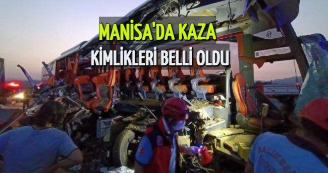 Manisa'daki feci kazada hayatını kaybedenlerin kimlikleri belli oldu! Kahreden detay ortaya çıktı
