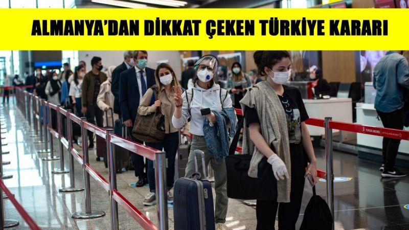 Almanya'dan dikkat çeken karar! Türkiye'yi 'yüksek riskli ülke' ilan etti