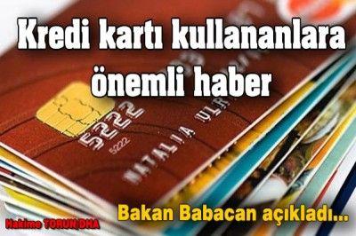 kredi kartı kullananlara önemli haber