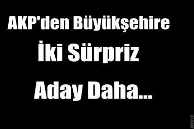 Gaziantep AKP'de 2 Sürpriz Aday Çıktı...