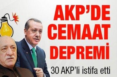 AKP'de cemaat depremi