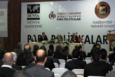 ' PARA POLİTİKALARI TOPLANTISI' GAZİANTEP'TE YAPILDI