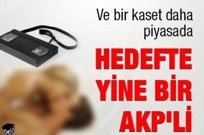 Hedefte yine bir AKP'li var