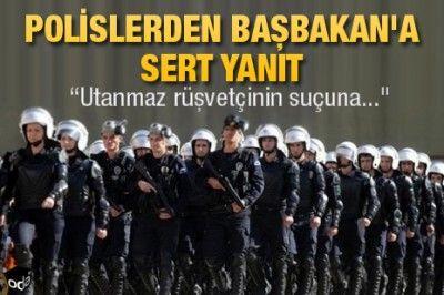 Polislerden Başbakan'a sert yanıt