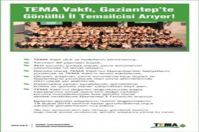 TEMA Vakfı Gaziantep İçin Gönüllü Temsilci Arıyor.