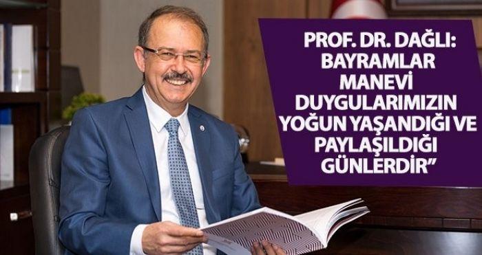 Rektör Dağlı'dan Ramazan Bayramı mesajı